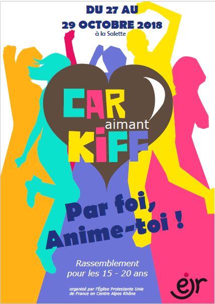 Car Aimant Kiff 2018 : du 27 au 29 Octobre 2108 à la Salette