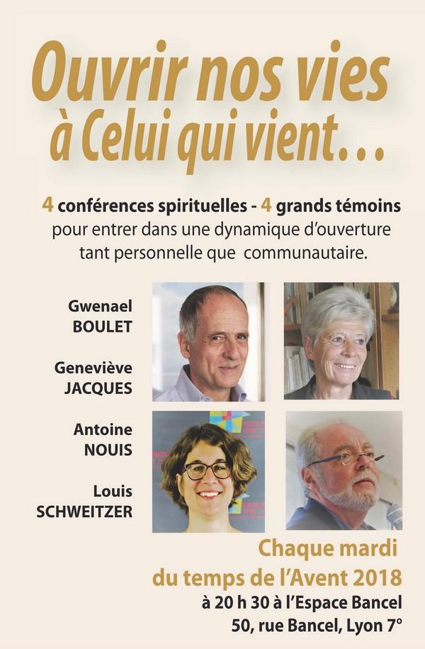 Ouvrir nos vies à celui qui vient : 4 Conférences spirituelles - 4 grands témoins