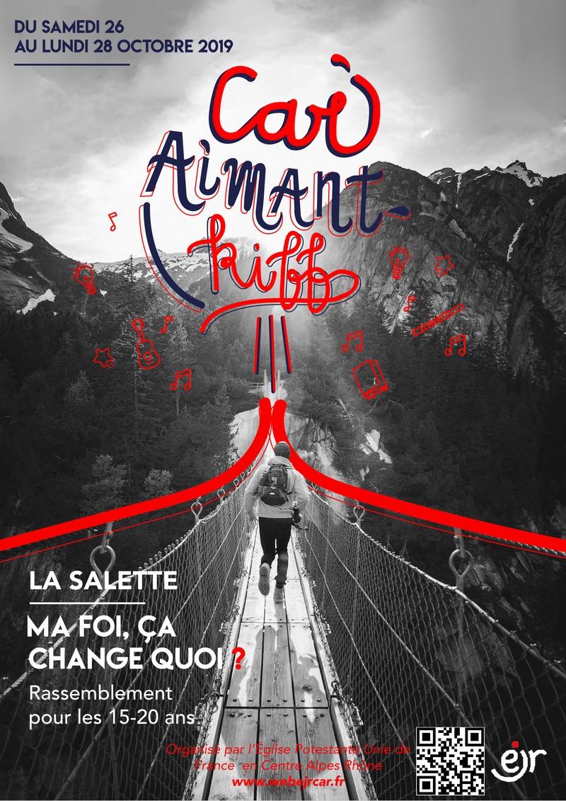 CAR-Aimant-Kiff, le rassemblement pour les 15-20 ans aura lieu du Samedi 26 au Lundi 28 Octobre 2019 à la Salette