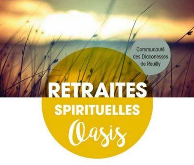 Retraite Oasis 2018 chez Diaconesses de Reuilly