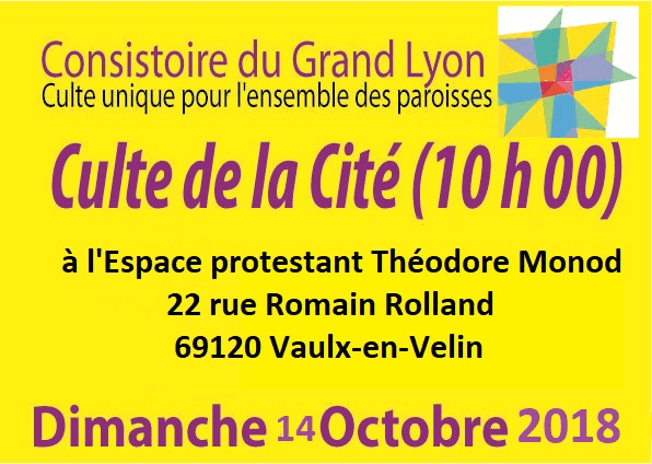 Culte de la Cité 2018, dimanche 14 Octobre à 10h00 à l'Espace Théodore Monod