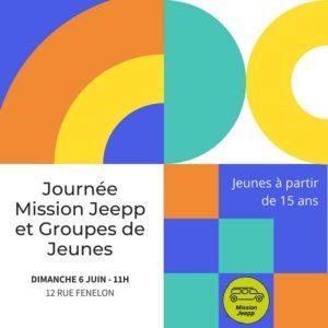 Journée Mission Jeepp et Groupes de Jeunes, le dimanche 6 Juin