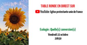 Table ronde sur l'écologie, vendredi 22 Octobre